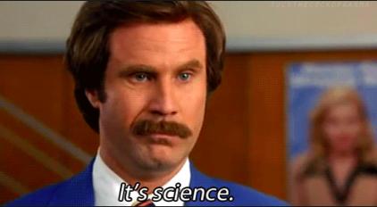 It's science!